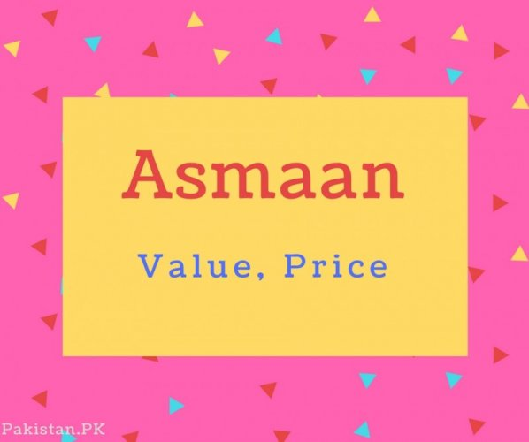 Asmaan name Meaning Value, Price.