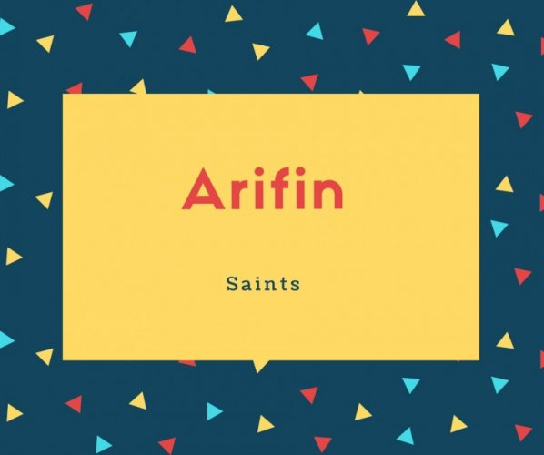 Arifin Name Meaning Saints