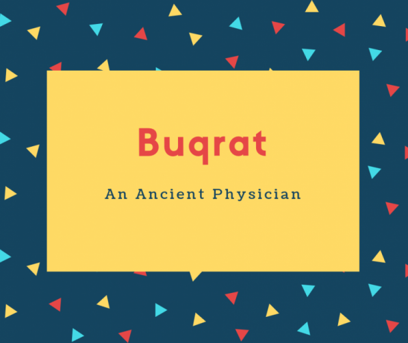 Buqrat Name Meaning An Ancient Physician