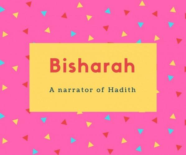 Bisharah Name Meaning A narrator of Hadith