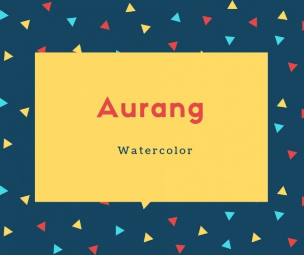 Aurang Name Meaning Watercolor