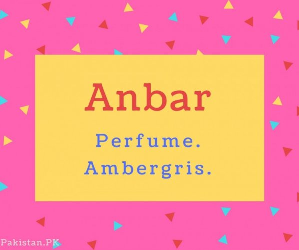 Anbar Name Meaning Perfume. Ambergris.