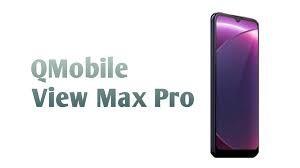 Qmobile View Max Pro - Price, Space, Rewie, Comparison
