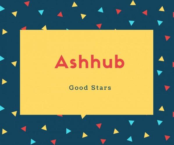 Ashhub Name Meaning Good Stars