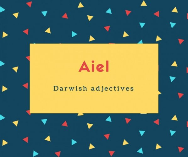 Aiel Name Meaning Darwish adjectives