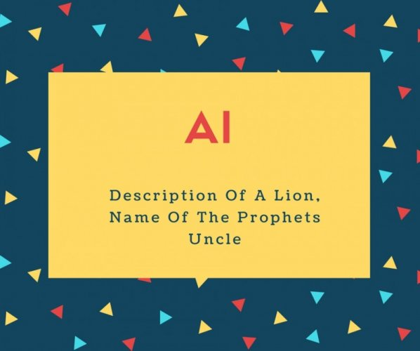 Al Name Meaning Description Of A Lion, Name Of The Prophets Uncle