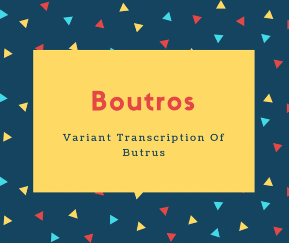 Boutros Name Meaning Variant Transcription Of Butrus