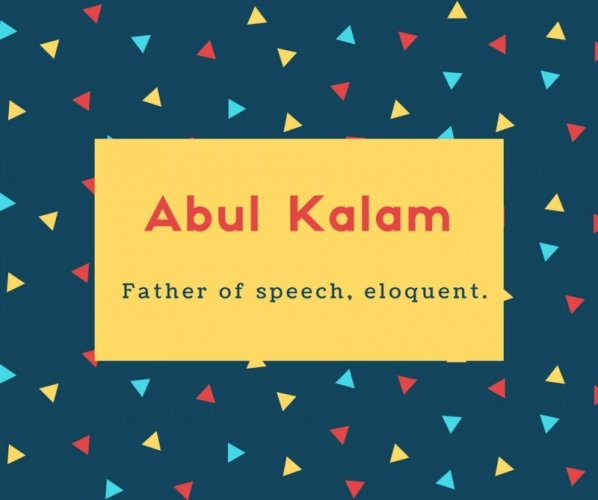 Abul Kalam Name Meaning Father of speech, eloquent