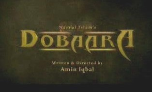 Dobara - Actors Name, Timings, Review