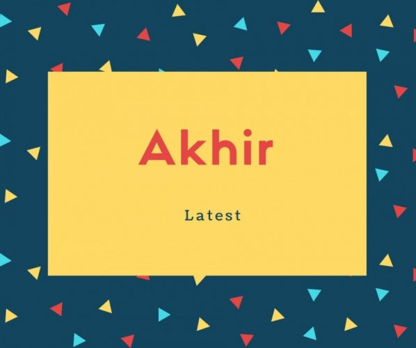 Akhir Name Meaning Latest