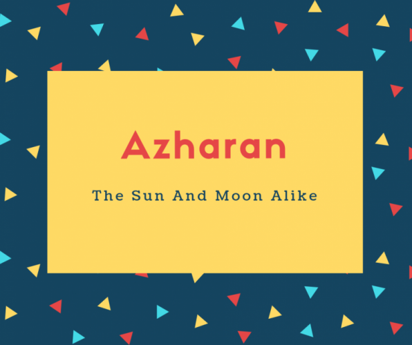 Azharan Name Meaning The Sun And Moon Alike