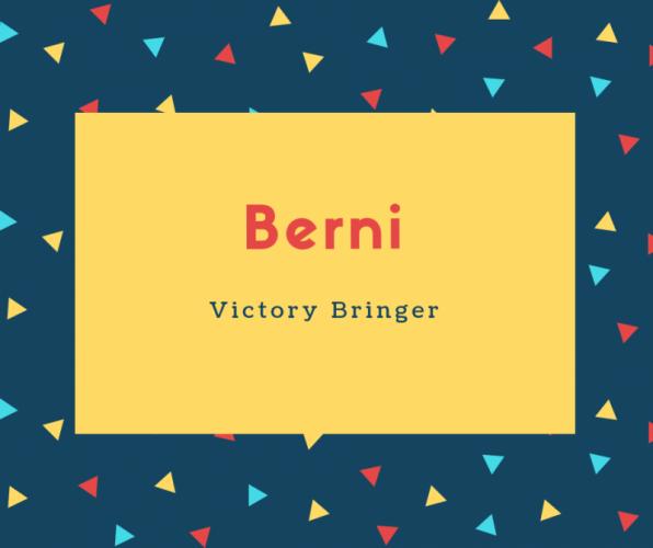 Berni Name Meaning Victory Bringer