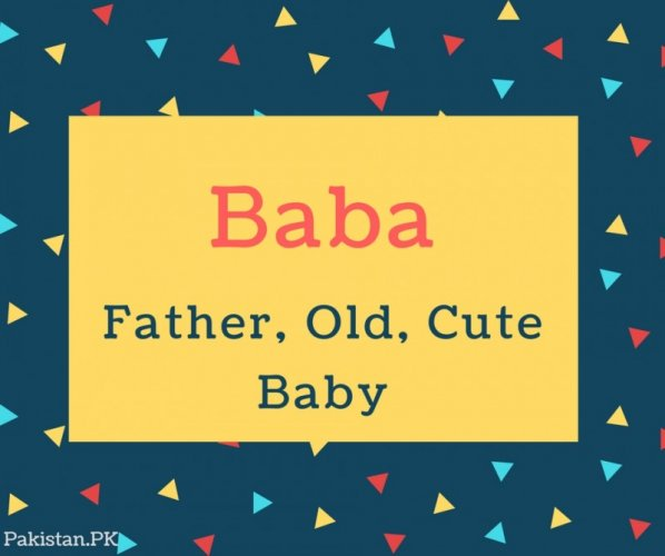 Baba Name Meaning In Father, old, cute baby