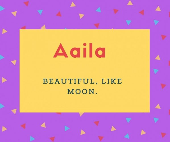 Aaila Name Meaning
