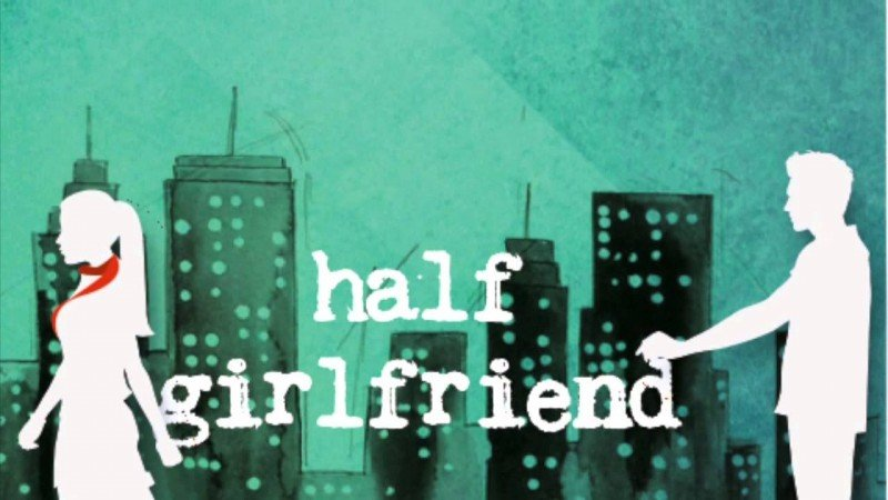 Half Girlfriend 1