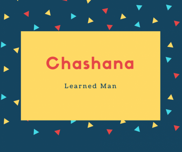 Chashana Name Meaning Learned Man