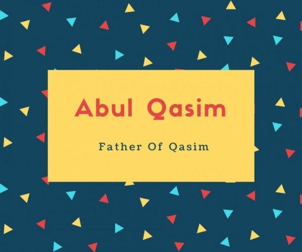 Abul Qasim Name Meaning Father Of Qasim