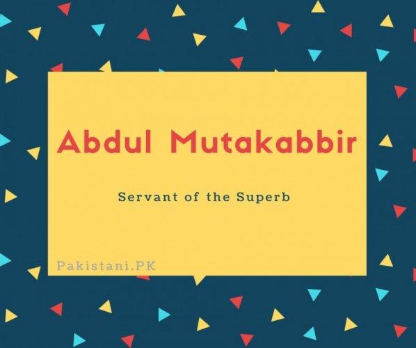 Abdul Mutakabbir