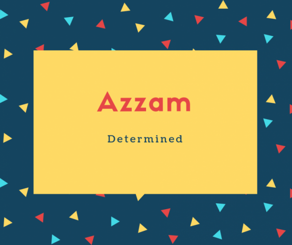Azzam Name Meaning Determined