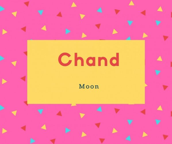 Chand Name Meaning Moon
