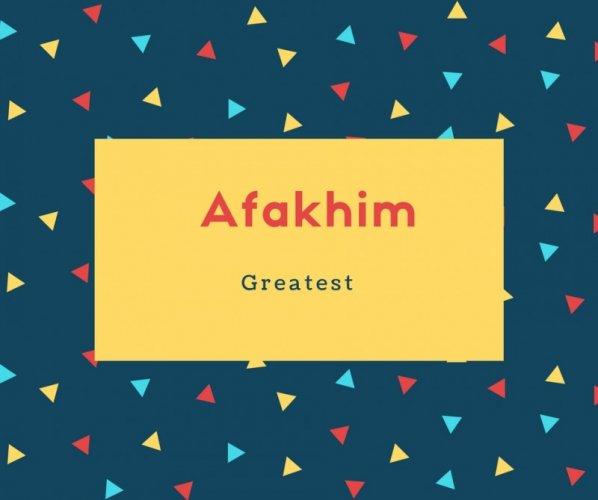 Afakhim Name Meaning Greatest