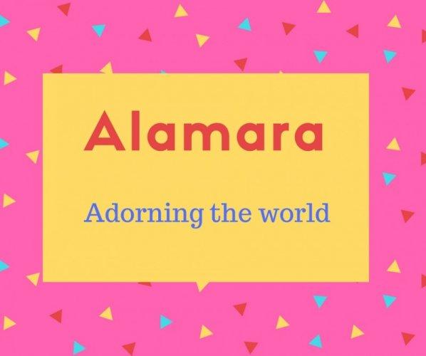 Alamara Name Meaning Adorning the world