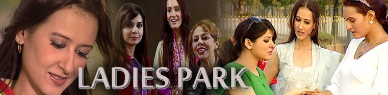 Ladies Park Actors Name, Timings Reviews