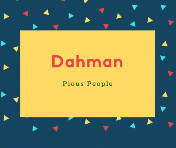 Dahman Name Meaning Pious People