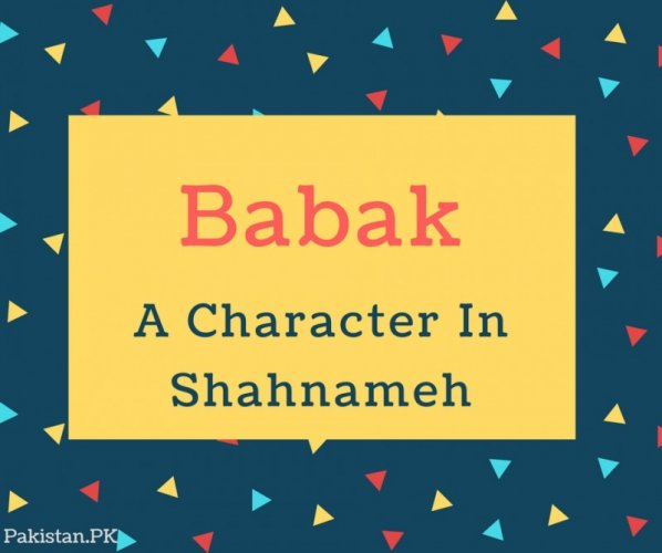 Babak Name Meaning In A Character In Shahnameh