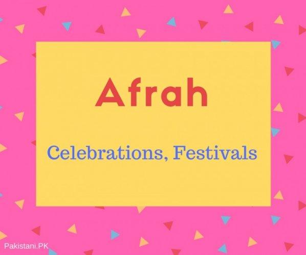 Afrah name meaning Celebrations, Festivals.