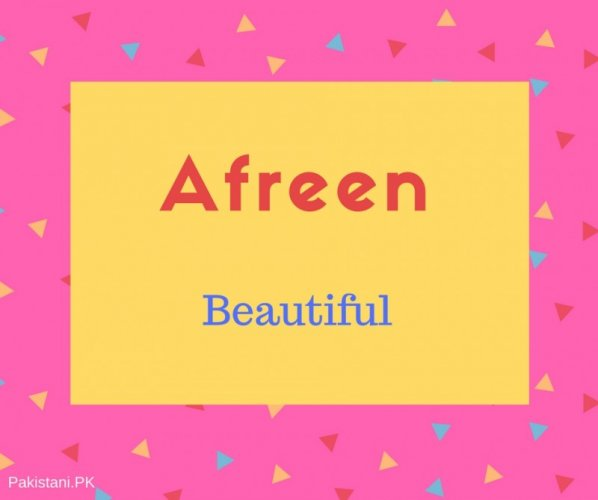 What Is Afreen Name Meaning In Urdu Afreen Meaning Is شاباش مرحب واہ واہ