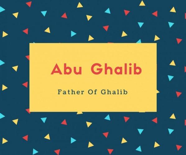 Abu Ghalib Name Meaning Father Of Ghalib