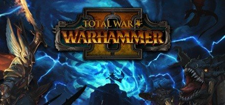 Total War: Warhammer II - Characters, System requirements, Reviews and Comparisions