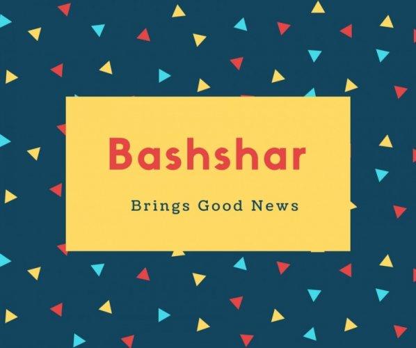 Bashshar Name Meaning Brings Good News