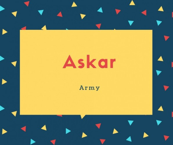 Askar Name Meaning Army