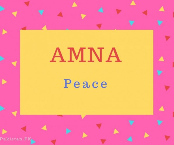 Amna Name Meaning Peace.
