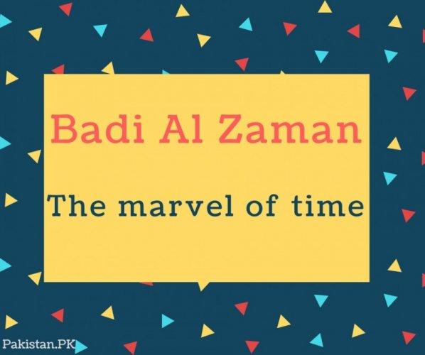 Badi Al Zaman Name Meaning The marvel of time