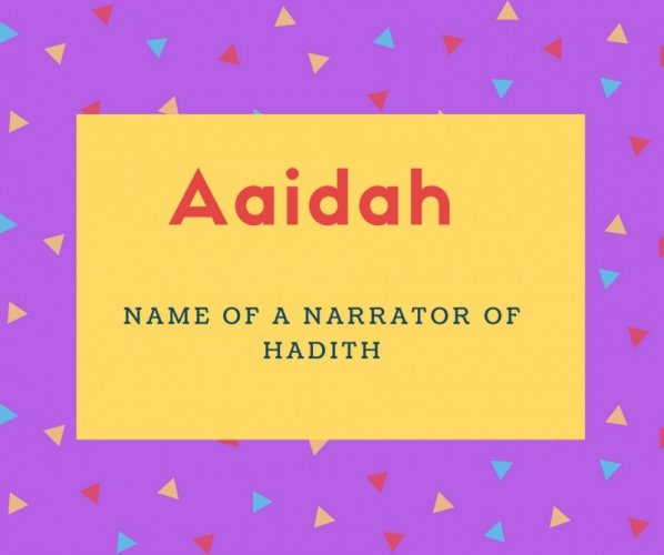 Aaidah Name Meaning