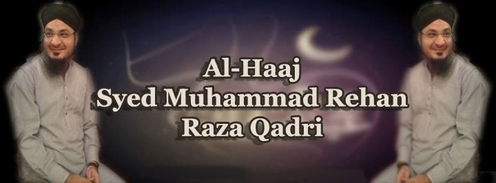 Syed Muhammad Rehan Qadri - Watch Online Naats