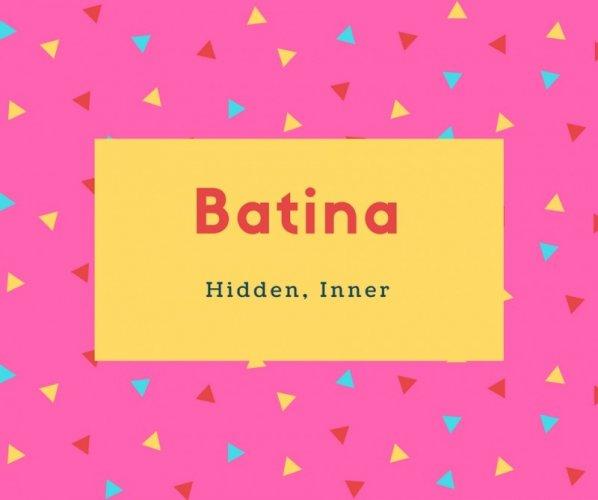 Batina Name Meaning Hidden, Inner