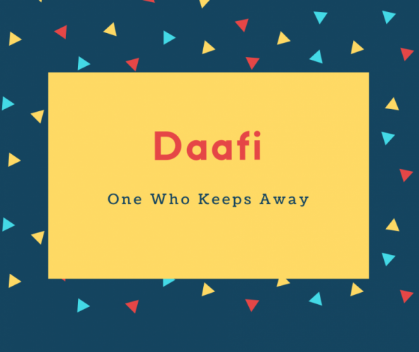 Daafi Name Meaning One Who Keeps Away