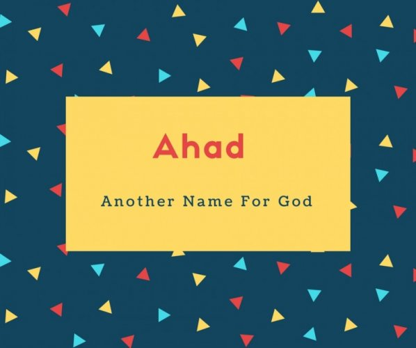 Ahad Name Meaning Another Name For God