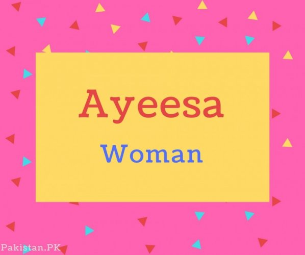 Ayeesa name Meaning Woman.jpg