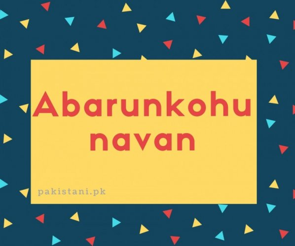 Abarunkohuntavan name meaning.