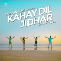 Kahay Dil Jidhar - Full Movie Information