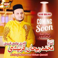 Rehan Qureshi - Complete Naat Collections
