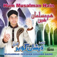 Muhammad Zeeshan Gouhar Qadri - Complete Naat Collections