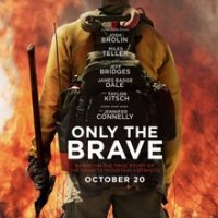 Only the Brave - Crew and Cast