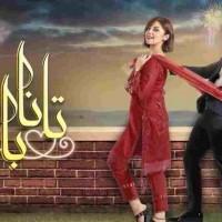 Tanaa Banaa - Full Drama Information