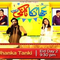 Jhanka Tanki - Full Drama Information